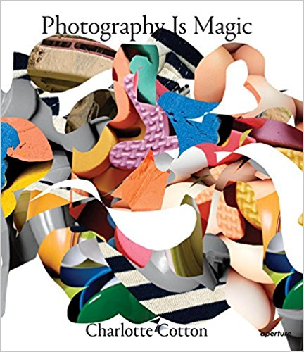Photography Is Magic – Charlotte Cotton